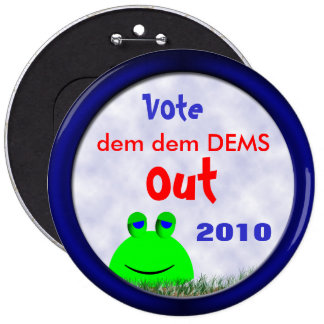 Vote DEMS Out Pinback Button