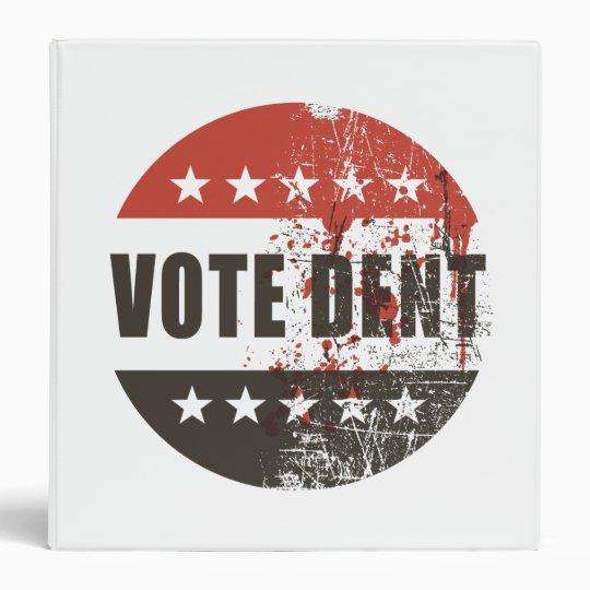 Vote Dent sticker Binder