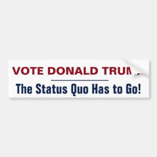 Vote Donald Trump Status Quo Bumper Sticker