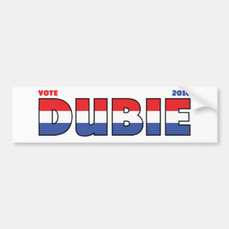 Vote Dubie 2010 Elections Red White and Blue Car Bumper Sticker