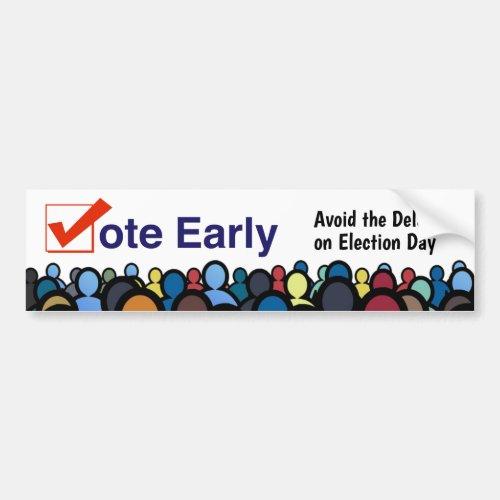 Vote Early Bumper Sticker