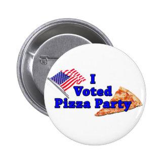 Voté el fiesta de la pizza pin redondo 5 cm