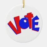 VOTE en swag animoso de la elección del texto rojo Ornamento Para Reyes Magos
