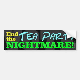 VOTE! End The Tea Party Nightmare Bumper Sticker