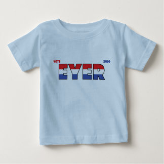 Vote Eyer 2010 Elections Red White and Blue Baby T-Shirt