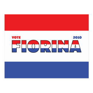 Vote Fiorina 2010 Elections Red White and Blue Post Card