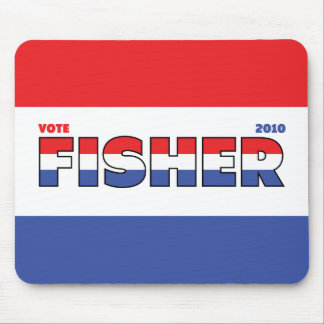 Vote Fisher 2010 Elections Red White and Blue Mouse Pad