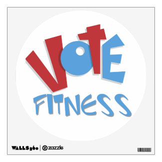 Vote Fitness Wall Decal