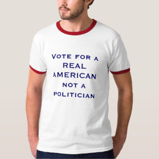Vote for a REAL AMERICAN T-Shirt