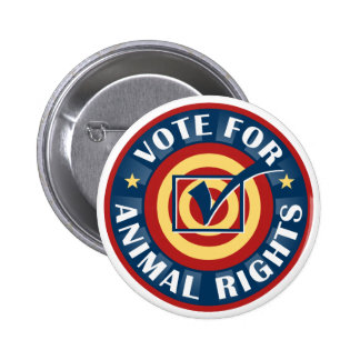 Vote for Animal Rights 2 Inch Round Button