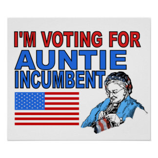 Vote for Auntie Incumbent Poster