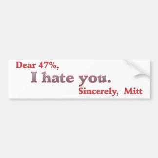 Vote for Barack Obama Mitt Romney Hates You 47% Car Bumper Sticker