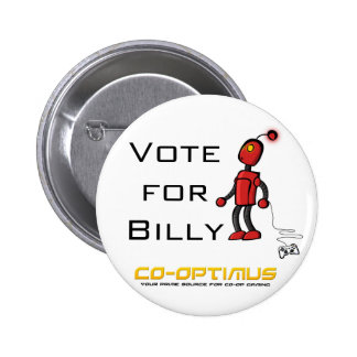 Vote for Billy Pinback Buttons