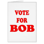 Vote For Bob -  Bob Katter, Australian Politician Greeting Card