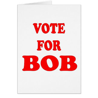 Vote For Bob -  Bob Katter, Australian Politician Card