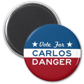 Vote For Carlos Danger 2 Inch Round Magnet