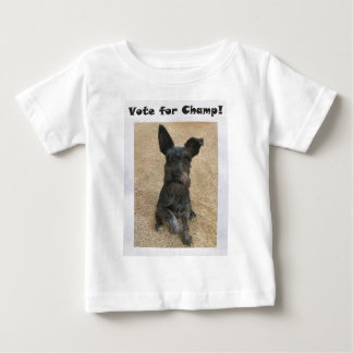 Vote for Champ! Baby T-Shirt