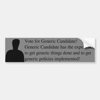 Vote for Generic Candidate! Bumper Sticker