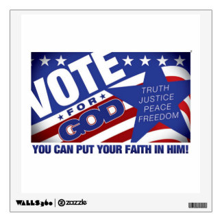 "VOTE FOR GOD - 12"" x 12"" Decal"