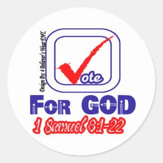 Vote For God (1 Samuel 8:1-22) Classic Round Sticker