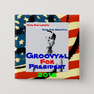 Vote For Groovyal 2016 Pinback Button
