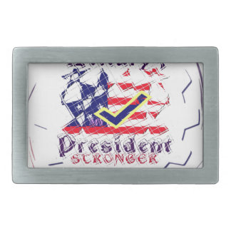 Vote for Hillary USA Stronger Together  My Preside Belt Buckle