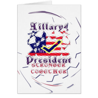 Vote for Hillary USA Stronger Together  My Preside Card