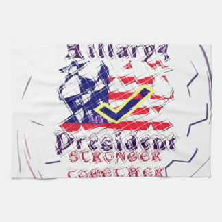 Vote for Hillary USA Stronger Together  My Preside Hand Towel