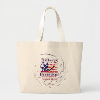 Vote for Hillary USA Stronger Together  My Preside Large Tote Bag