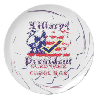 Vote for Hillary USA Stronger Together  My Preside Melamine Plate
