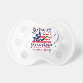 Vote for Hillary USA Stronger Together  My Preside Pacifier