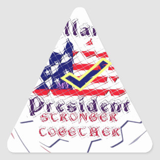 Vote for Hillary USA Stronger Together  My Preside Triangle Sticker