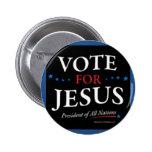 Vote For Jesus Button