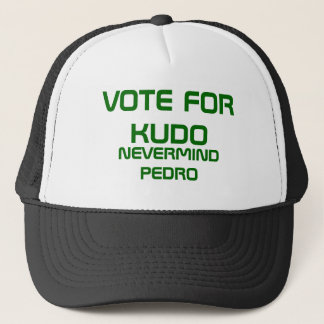 VOTE FOR KUDO TRUCKER HAT