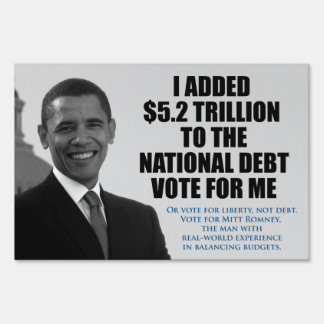 Vote for Liberty, Not Debt. Anti Obama Yard Sign