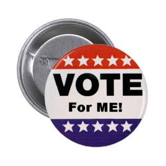 Vote For Me Pinback Button