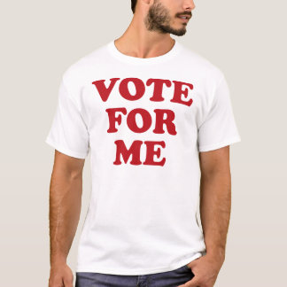 Vote For Me - Red T-Shirt