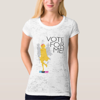 Vote For Me! T-Shirt