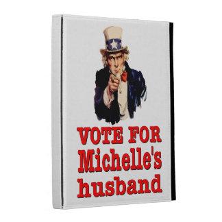 Vote For Michelle's Husband - Obama iPad Folio Cases