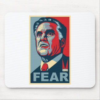 Vote for Mitt Romney - Vote for FEAR Mouse Pad