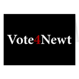 Vote for Newt Card