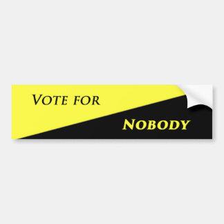 Vote for nobody 2 bumper sticker