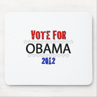 Vote For Obama in 2012 Mouse Pad