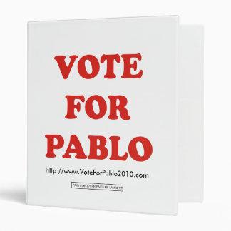 Vote For Pablo Binder