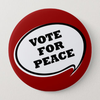 Vote For Peace Red Button