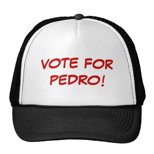VOTE FOR PEDRO! MESH HATS