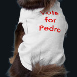 """Vote for Pedro Shirt<br><div class=""""desc"""">This Unique Shirt (as modeled) is a quote from the popular movie Napolien Dynamite</div>"""