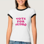 Vote for Pedro Tee Shirt