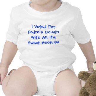 Vote for Pedro's Cousin Tshirt