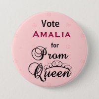 Vote for Prom Queen Pinback Button
